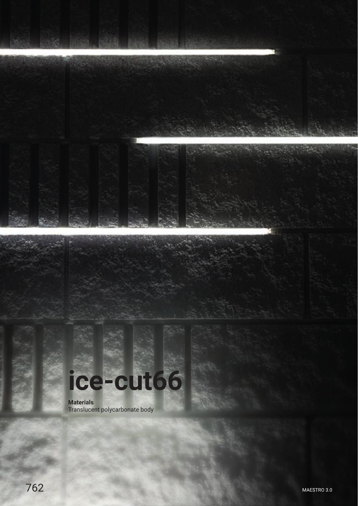 Linea Light – Ice Cut